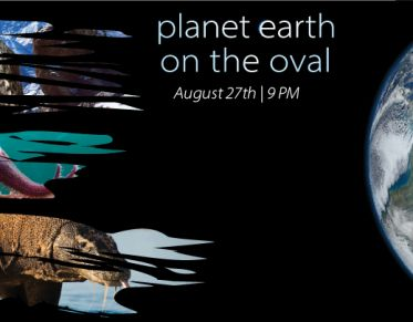 Planet Earth on The Oval August 27th 9 PM