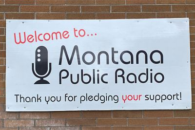 "A sign that says ""Welcome to Montana Public Radio"""