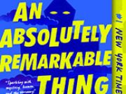 an absolutely remarkable thing book cover