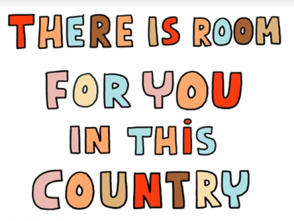 Graphic texts reads there is room for you in this country